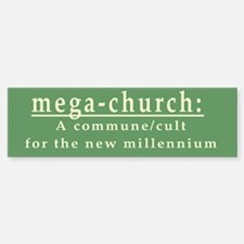 Mega-Church Cult Commune Bumper Bumper Bumper Sticker