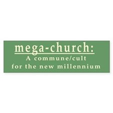 Mega-Church Cult Commune Bumper Bumper Sticker