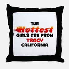 Hot Girls: Tracy, CA Throw Pillow