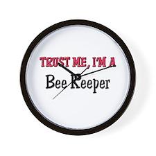 Trust Me I'm a Bee Keeper Wall Clock