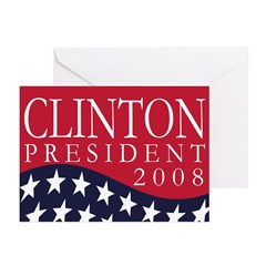 Clinton President 2008 (6 Greeting Cards)