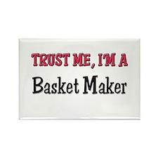 Trust Me I'm a Basket Maker Rectangle Magnet