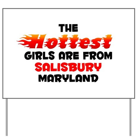 Hot Girls: Salisbury, MD Yard Sign