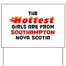 Hot Girls: Southampton, NS Yard Sign