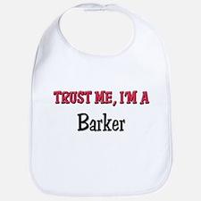 Trust Me I'm a Barker Bib