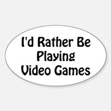 Playing Video Games Oval Decal
