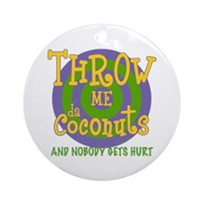 Throw Me da Coconuts Ornament (Round)