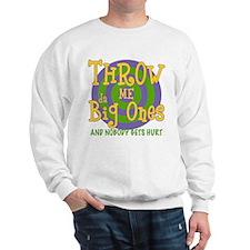 Mardi Gras Big Ones Sweatshirt