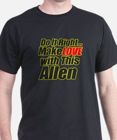 Make Love With this Allen T-Shirt
