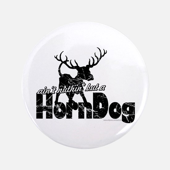 "Horndog... 3.5"" Button"