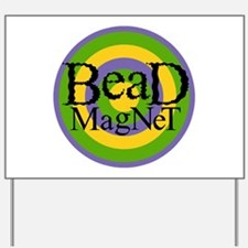Bead Magnet Yard Sign