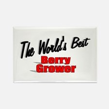 """""""The World's Best Berry Grower"""" Rectangle Magnet"""