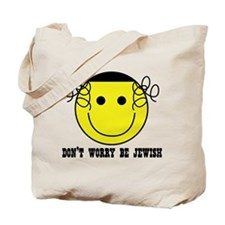 Don't Worry Be Jewish Tote Bag