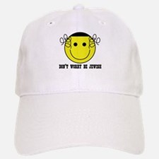 Don't Worry Be Jewish Baseball Baseball Cap