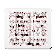 I love Skydiving Mousepad