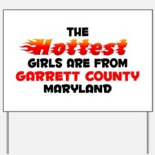 Hot Girls: Garrett Coun, MD Yard Sign