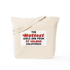 Hot Girls: St Helena, CA Tote Bag