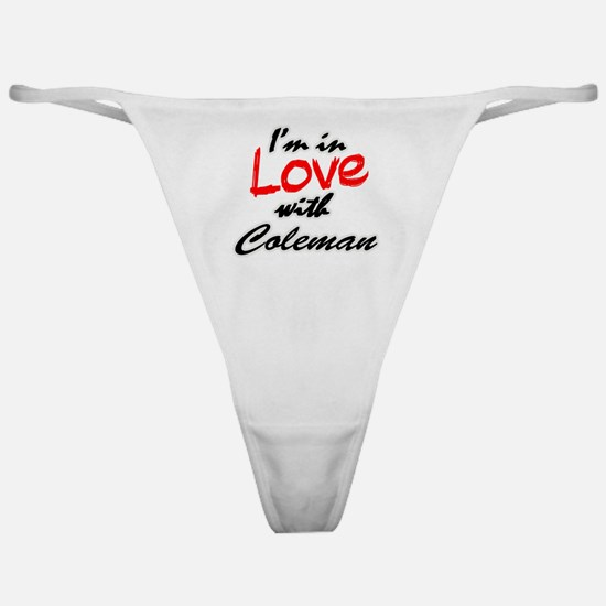 In love with Coleman Classic Thong