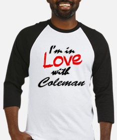 In love with Coleman Baseball Jersey