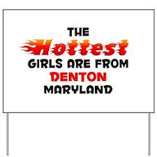 Hot Girls: Denton, MD Yard Sign