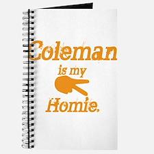 Coleman is my Homie Journal