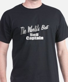 """The World's Best Bell Captain"" T-Shirt"
