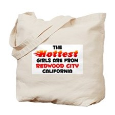 Hot Girls: Redwood City, CA Tote Bag