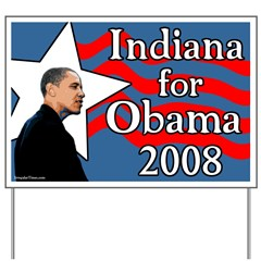 Indiana for Obama 2008 Yard Sign