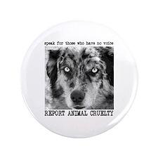 "Report Animal Cruelty Dog 3.5"" Button"
