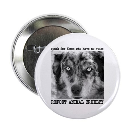 "Report Animal Cruelty Dog 2.25"" Button"
