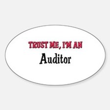 Trust Me I'm an Auditor Oval Decal