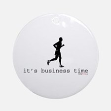 It's Business Time Running Ornament (Round)