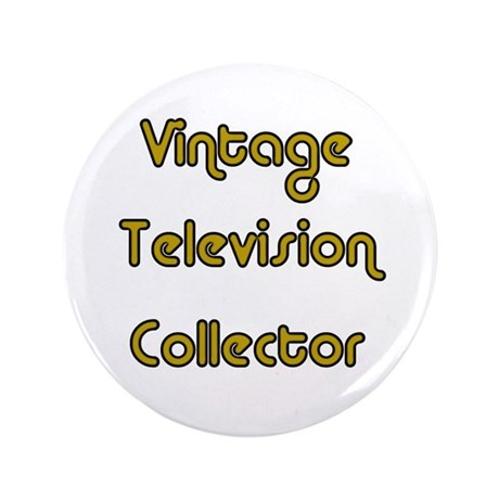 "Vintage Television Collector 3.5"" Button"