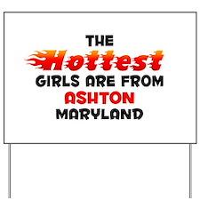Hot Girls: Ashton, MD Yard Sign