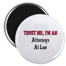 Trust Me I'm an Attorneys At Law Magnet