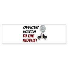 Mason to the Rescue! Bumper Bumper Sticker
