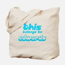 This belongs to Edwards Tote Bag