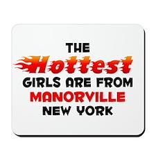 Hot Girls: Manorville, NY Mousepad