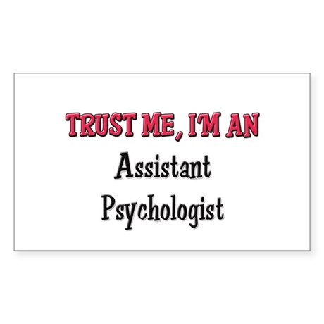 Trust Me I'm an Assistant Psychologist Sticker (Re