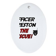 Preston to the Rescue! Oval Ornament