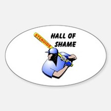 HALL OF SHAME Oval Decal
