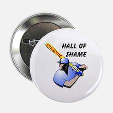 "HALL OF SHAME 2.25"" Button"