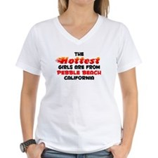 Hot Girls: Pebble Beach, CA Shirt