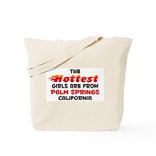 Hot Girls: Palm Springs, CA Tote Bag