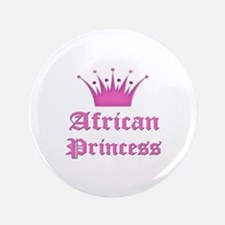 "African Princess 3.5"" Button"