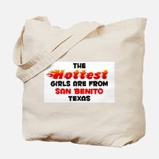 Hot Girls: San Benito, TX Tote Bag