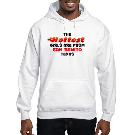 Hot Girls: San Benito, TX Hooded Sweatshirt