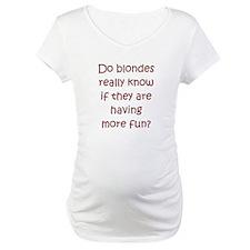 """Funny Blonde """"saying"""" Shirt"""