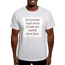 "Funny Blonde ""saying"" T-Shirt"