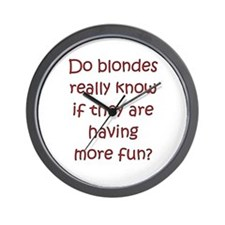 "Funny Blonde ""saying"" Wall Clock"
